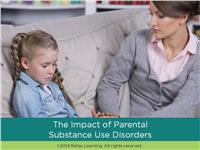 The Impact of Parental Substance Use Disorders