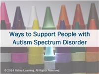 Ways to Support People with Autism Spectrum Disorder
